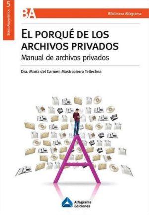 EL POR QUE DE LOS ARCHIVOS PRIVADOS - 9789871305247