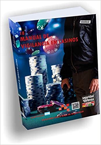 MANUAL DE VIGILANCIA EN CASINOS- 18 COLECCIÓN SEGURIDAD Y DEFENSA - 9872278970